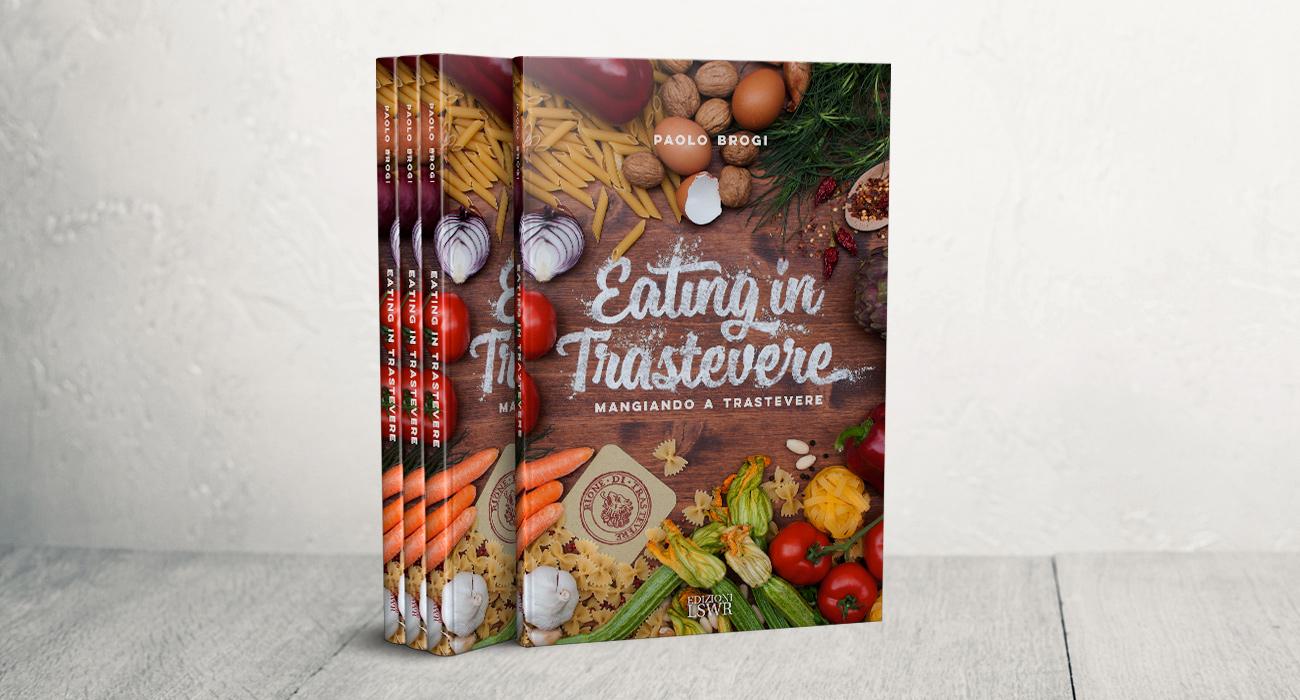 Copertina della guida bilingue Eating in Trastevere di Paolo Brogi, pubblicato da Edizioni LSWR