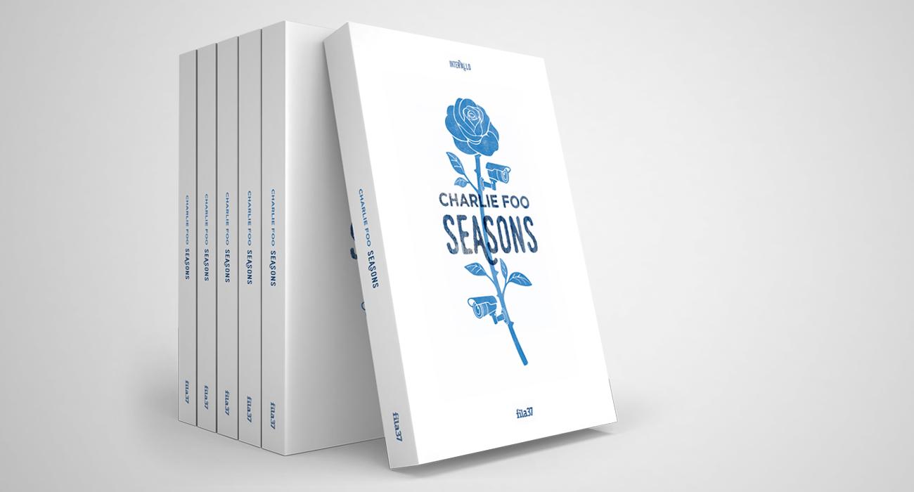 Il libro Seasons scritto da Charlie Foo è uno dei titoli della collana editoriale Intervallo della casa editrice Fila37