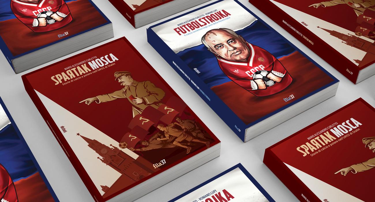 Le copertine di Spartak Mosca e Futbolstrojka della collana di libri di saggistica sportiva distinti, edita da Fila37
