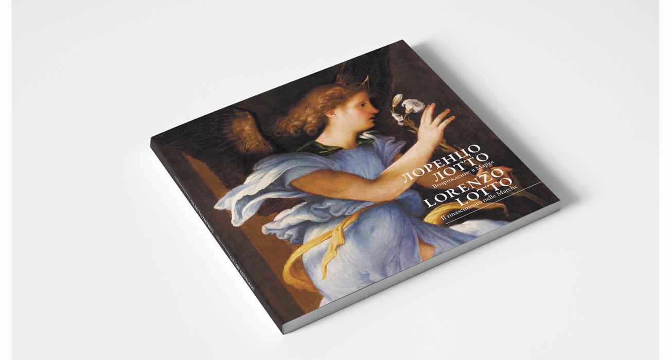 Copertina del catalogo della mostra Lorenzo Lotto Il Rinascimento nelle Marche, esposizione che si è tenuta al Museo Pushkin di Mosca