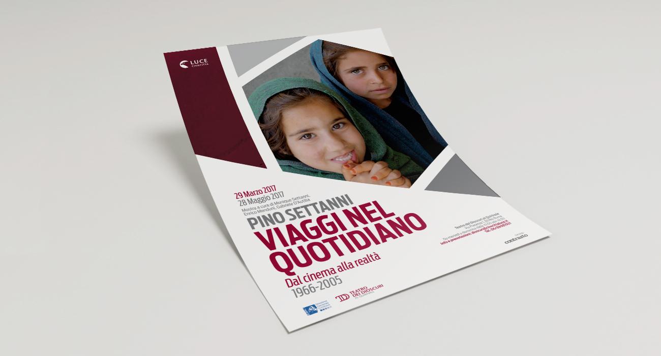 Manifesto della mostra Pino Settanni Viaggi nel quotiano organizzata da Istituto Luce al Teatro dei Dioscuri. Progetto grafico di Studio Polpo