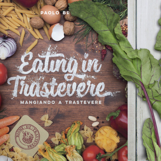 Copertina del libro in italiano e inglese Eating in Trastevere di Paolo Brogi, pubblicato da Edizioni LSWR, progettao e realizzato da Studio Polpo